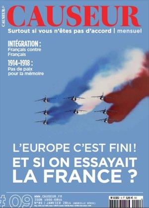 L'Europe c'est fini. Et si on essayait la France ?
