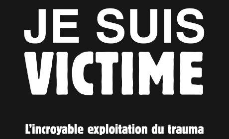 Je suis victime: médias et politiques en accusation