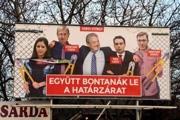 """""""Ensemble, ils démonteraient la barrière frontalière."""", affiche progouvernementale dirigée contre les chefs de l'opposition et Soros. DR."""