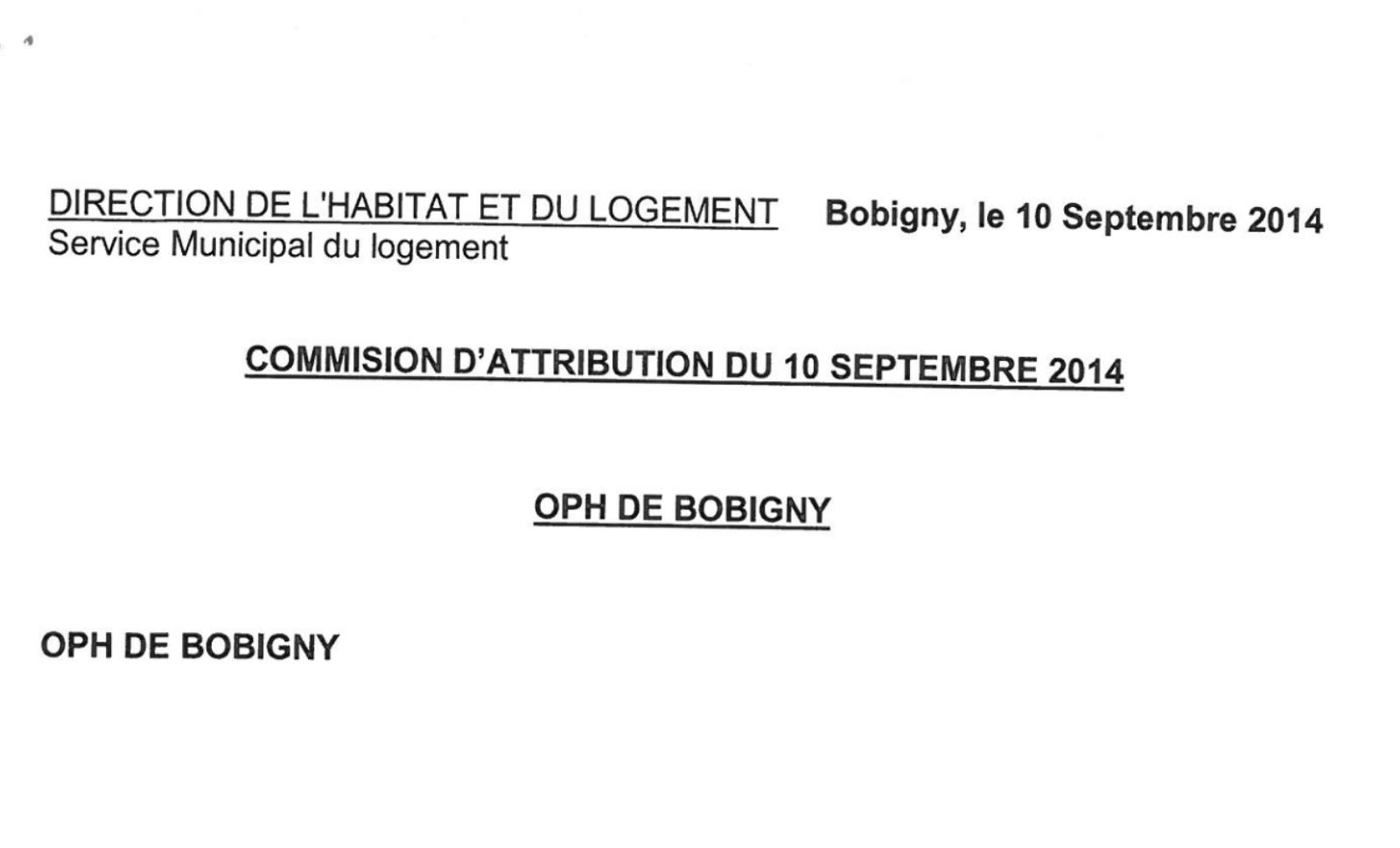 Commission d'attribution de logement du 10 septembre 2014 Shida Yadegar, la mère de Kianoush Moghadam favorisée.